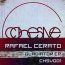 Gladiator EP/Rafael Cerato