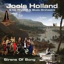 Sirens Of Song/Jools Holland & His Rhythm & Blues Orchestra