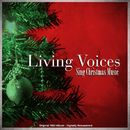 Living Voices Sing Christmas Music (Original 1962 Album Remastered)/Living Voices
