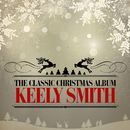 The Classic Christmas Album (Remastered)/Keely Smith