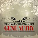 The Classic Christmas Album (Remastered)/Gene Autry