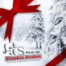 Let It Snow (All-Time Christmas Favorites! Remastered)/Frankie Avalon