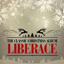 The Classic Christmas Album (Remastered)/Liberace
