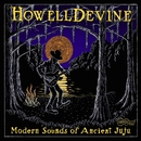 Modern Sounds of Ancient Juju/HowellDevine