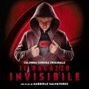 Il Ragazzo Invisibile (Colonna Sonora Originale)/Artisti Vari