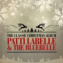 The Classic Christmas Album (Remastered)/Patti LaBelle & The Bluebelle