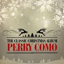 The Classic Christmas Album (Remastered)/Perry Como
