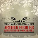 The Classic Christmas Album (Remastered)/Arthur Fiedler