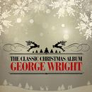 The Classic Christmas Album (Remastered)/George Wright