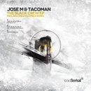 The Black Crew EP/Jose M., TacoMan