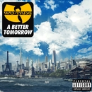 A Better Tomorrow/Wu-Tang Clan