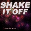 Shake It Off/Capri Moran