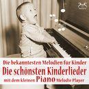 Die bekanntesten Melodien für Kinder - die schönsten Kinderlieder mit dem kleinen Piano Melodie Player/Toddi Spieluhr