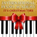 It's Christmas Time/International Piano Academy