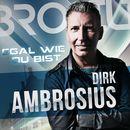 Egal wie du bist/Dirk Ambrosius