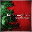 Christmas with the Springfields (Remastered)/The Springfields