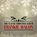 The Classic Christmas Album (Remastered)/Frankie Avalon