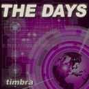 The Days/Timbra