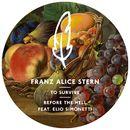 To Survive/Franz Alice Stern