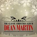 The Classic Christmas Album (Remastered)/Dean Martin