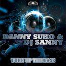 Turn Up the Bass/Dj Sanny J