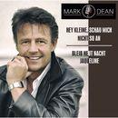 Hey Kleine, schau mich nicht so an/Mark Dean