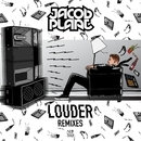 Louder (Remixes)/Jacob Plant
