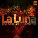 La Luna/Bob García & Coleporter