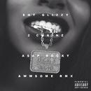 Awwsome (feat. 2 Chainz and A$AP Rocky) [Remix]/Shy Glizzy
