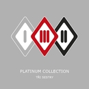 Platinum Collection/Tri Sestry