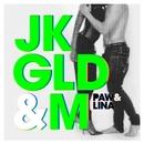 JKGLDOM (Remixes)/Paw&Lina