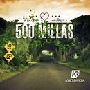 500 Millas/Kiko Rivera