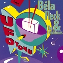 UFO Tofu/Bela Fleck and the Flecktones