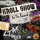 Kroll Show:  For The Record/Kroll Show Cast