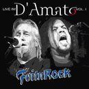 Live im D'Amato, Vol. 1/Foitnrock