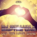 Let the Love Shine (Remixes)/DJ Gollum & Empyre One