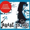 La Flaca - Edición 10º Aniversario/Jarabe De Palo