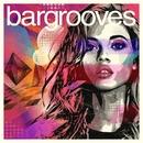 Bargrooves (Deluxe Edition) 2015/Bargrooves Deluxe Edition 2015