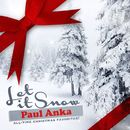 Let It Snow (All-Time Christmas Favorites! Remastered)/Paul Anka