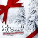 Let It Snow (All-Time Christmas Favorites! Remastered)/The Ray Conniff Singers