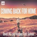 Coming Back for Home [feat. Samuel] (Radio Edit)/David LM & Luis Vazquez