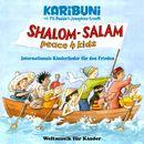 Shalom - Salam - Peace4kids - Internationale Kinderlieder für den Frieden/Karibuni mit Pit Budde & Josephine Kronfli