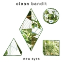 New Eyes/Clean Bandit