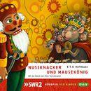 Nussknacker und Mausekönig (Hörspiel)/E.T.A. Hoffmann