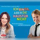 Ich bin da, aber die Haustür nicht/Anna Koch, Axel Lilienblum