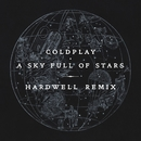 A Sky Full Of Stars (Hardwell Remix)/Coldplay
