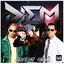 Never End/DIEM