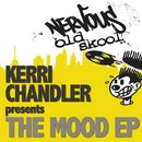 The Mood EP/Kerri Chandler