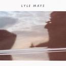Lyle Mays/Lyle Mays