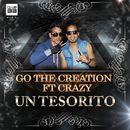 Un Tesorito [feat. Crazy]/G-O The Creation